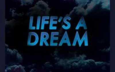 lifes a dream