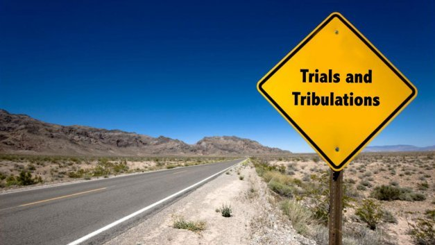 Image result for trials and tribulations
